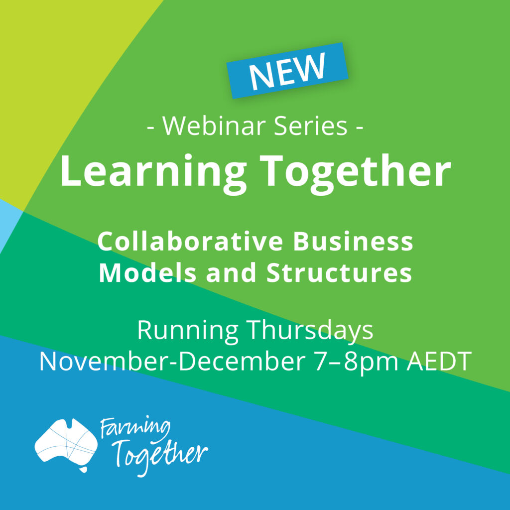Webinar Series: Farming Together - Collaborative Business Models and Structures